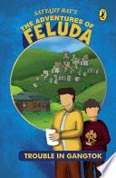 Adventure of Feluda   Trouble in Gangtok