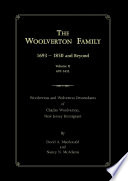 THE WOOLVERTON FAMILY  1693     1850 and Beyond  Volume II