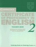 Cambridge Certificate of Proficiency in English 2 Teacher's Book