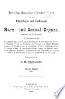 Centralblatt für die Krankheitèn der Harn- und Sexual-Organe. ...