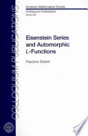 Eisenstein Series And Automorphic L Functions : developed by means of the theory...