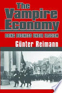 The Vampire Economy : under national socialism. written in 1939, reimann discusses...