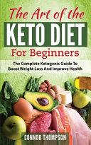 The Art Of The Keto Diet For Beginners
