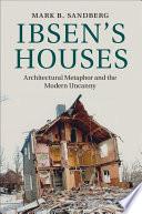 Ibsen S Houses