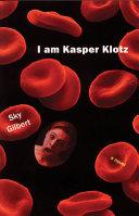 I Am Kasper Klotz