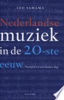Nederlandse muziek in de 20-ste eeuw