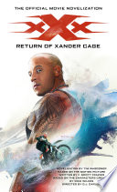 xXx  Return of Xander Cage   The Official Movie Novelization