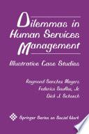 Dilemmas in Human Services Management