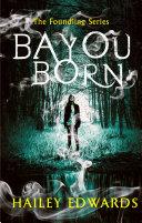 Bayou Born book