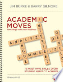 Academic Moves for College and Career Readiness  Grades 6 12