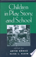 Children in Play  Story  and School