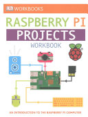 DK Workbooks  Raspberry Pi Projects Workbook