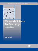 Materials Science For Dentistry : reference for undergraduate and postgraduate courses in dentistry....