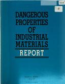 Dangerous Properties of Industrial Materials Report