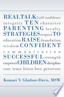 Real Talk Ten Parenting Strategies To Raise Confident Successful Children