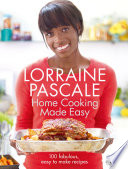 Home Cooking Made Easy : made easy, is back with...