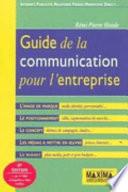 Guide de la communication pour l entreprise
