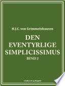 Den eventyrlige Simplicissimus bind 2