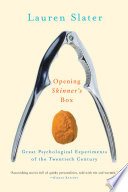 Opening Skinner s Box  Great Psychological Experiments of the Twentieth Century