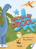 Dinosaur Drool Journey With Gary Back To Jurassic Park To