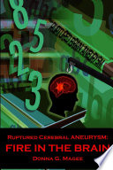 download ebook ruptured cerebral aneurysm: fire in the brain pdf epub