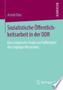 Sozialistische Öffentlichkeitsarbeit in der DDR