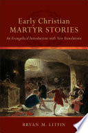 early-christian-martyr-stories