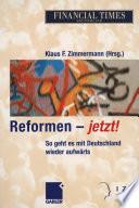 Reformen — jetzt!