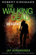 download ebook robert kirkman\'s the walking dead: descent pdf epub