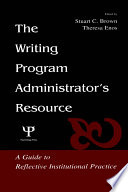The Writing Program Administrator s Resource