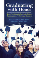 Graduating with Honor  Best Practices to Promote Ethics Development in College Students