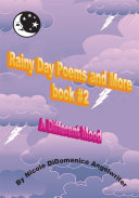 Rainy Day Poems and More Book #2