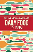 Deluxe Keto Low Carb Food Journal