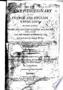 The New Pocket dictionary of the French and English Languages