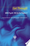 Get Through MRCPsych  MCQs for Paper 3