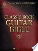 Classic Rock Guitar Bible  Songbook