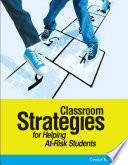 Classroom Strategies for Helping At risk Students