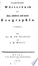 Vergleichendes Wörterbuch der alten, mitteren und neuen Geographie
