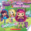 The Magic Charm Chase (Little Charmers: 8X8 Storybook) This Storybook Tells The Story Of Hazel