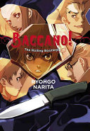 Baccano   Vol  1 : is prohibited by law, but behind this...
