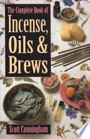 Ebook The Complete Book of Incense, Oils & Brews Epub Scott Cunningham Apps Read Mobile