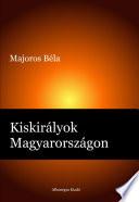 Kiskirályok Magyarországon