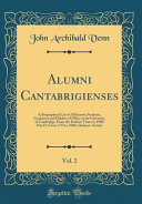 Alumni Cantabrigienses, Vol. 2 Of All Known Students Graduates And Holders
