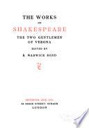 The Works of Shakespeare  The two gentlemen of Verona