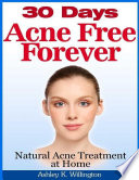 30 Days Acne Free Forever  Natural Acne Treatment at Home