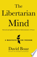 The Libertarian Mind Classic Book Libertarianism A Primer Which Was