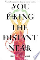 You Bring the Distant Near Book PDF