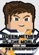 Queen Nether vs  The World  Book One   An Unofficial Minecraft Book  FREE