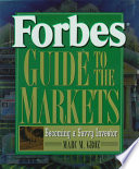 Forbes? Guide to the Markets Funds Bonds Futures And Options Investing
