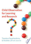 Child Observation for Learning and Research